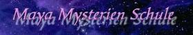 Maya Mysterien Schule