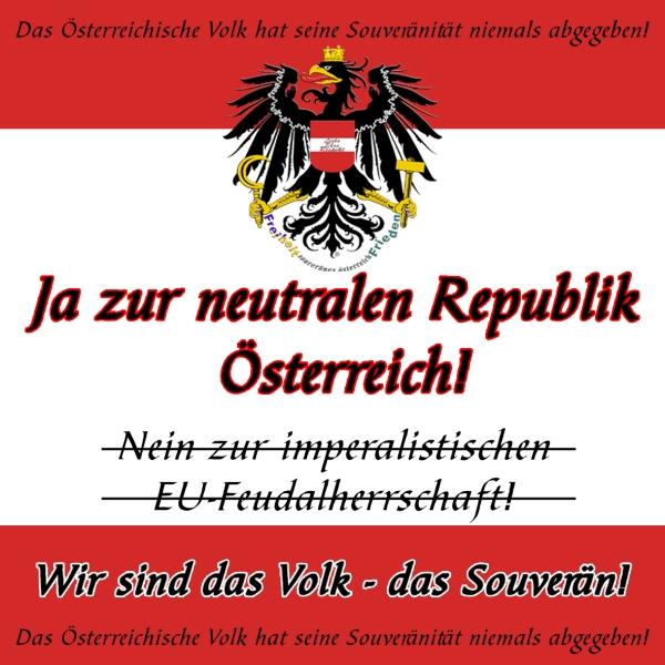 Ja zur neutralen Republik Österreich