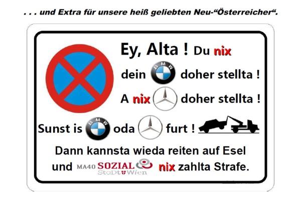 Wir Deutschen haben es weit gebracht ;-) Parkverbot ...