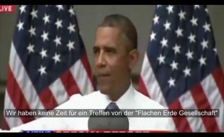 Obama - flache Erde Gesellschaft